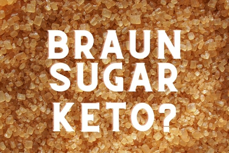 is brown sugar keto